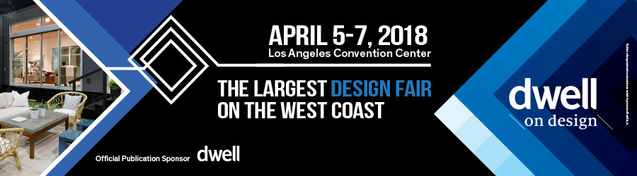 Dwell on Design | 5-7 April 2018, Los Angeles CA